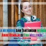 Cara Mendidik Anak Remaja