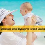 Aktivitas Sederhana untuk Bayi