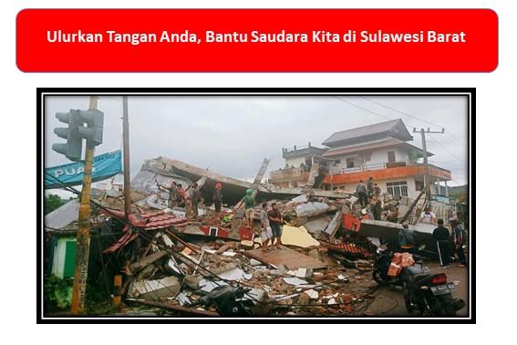 Ulurkan Tangan Anda, Bantu Saudara Kita di Sulawesi Barat